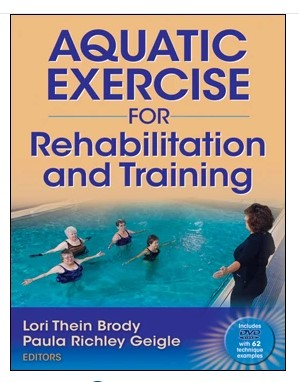 Aquatic Excerise for Rehabilitation and Training